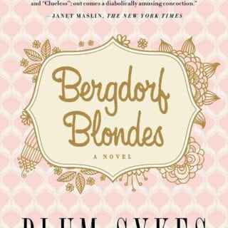 Bergdorf Blondes – Book Review