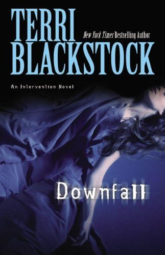 Downfall byTerri Blackstock