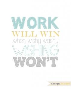 Work Will Win