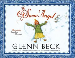 The Snow Angel – by Glenn Beck