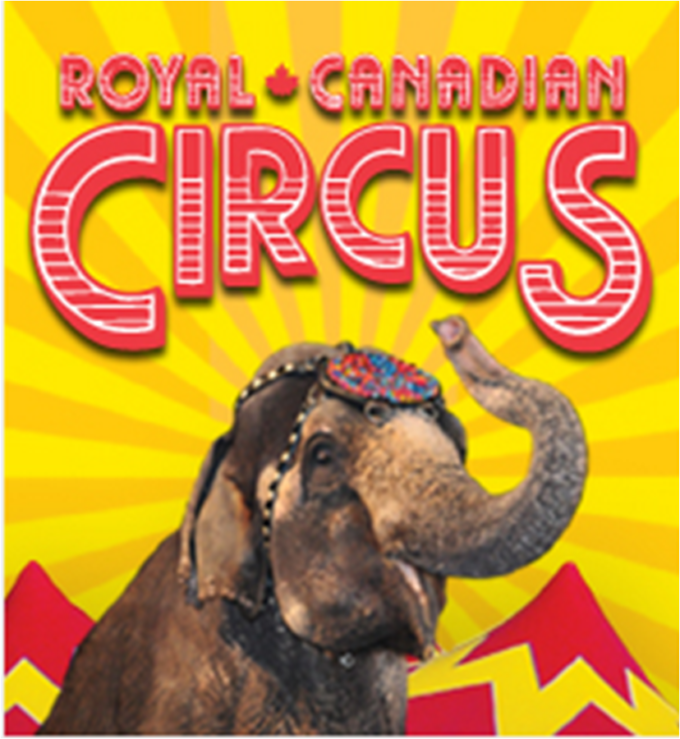 The Royal Canadian Circus Is In Town