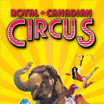 SPECTAC! The Royal Canadian Circus