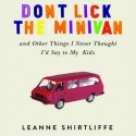 Don't Lick The Minivan