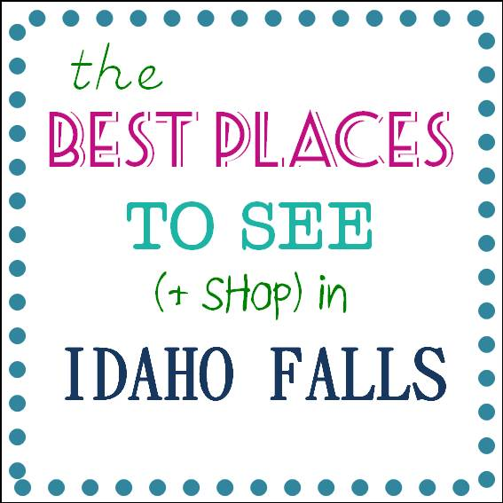 Best Shopping and Activities in Idaho Falls