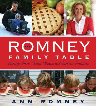 The Romney Family Table – Recipes and Traditions
