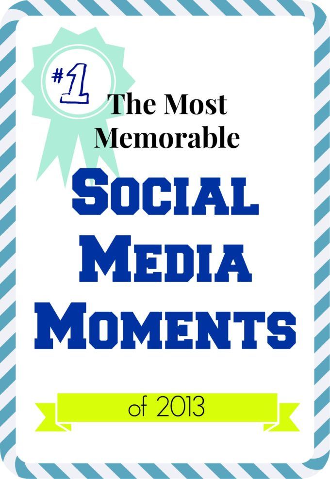 Best Social Media Moments of 2013