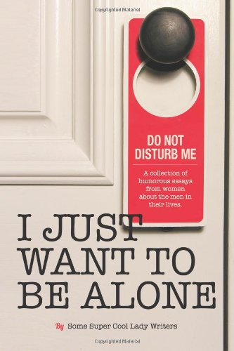 Book Review: I Just Want To Be Alone