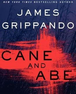 Book Review: CANE AND ABE by James Grippando