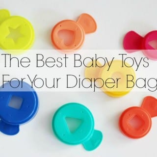 The Best Baby Toys For Your Diaper Bag #PLAYSKOOLCREW