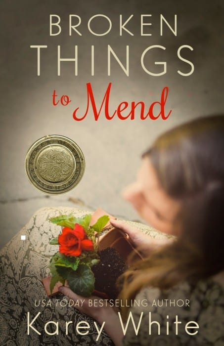 Broken Things To Mend By Karey White