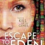 Escape To Eden - A YA Dystopian Book