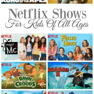 Netflix Shows For Kids Of All Ages #streamteam