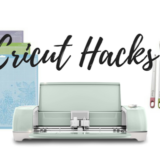 Cricut Tricks And Tips