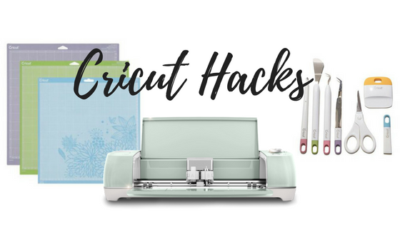 Cricut Tricks and Cricut Hacks