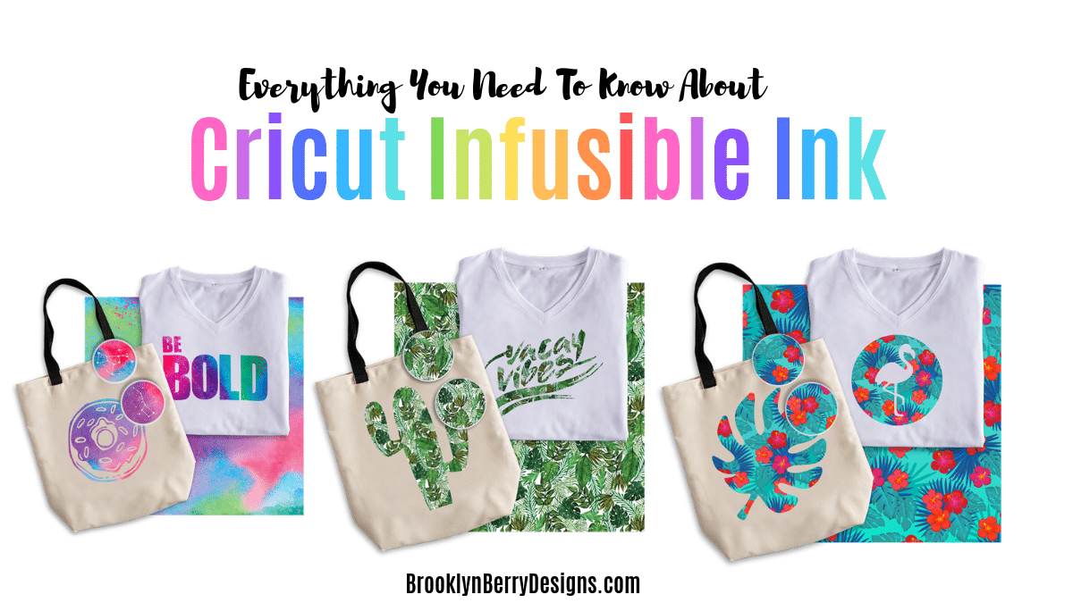 Project Examples of Cricut Infusible Ink